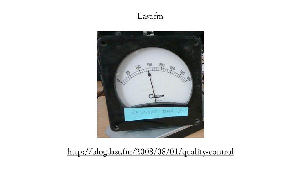 http://blog.last.fm/2008/08/01/quality-control ...