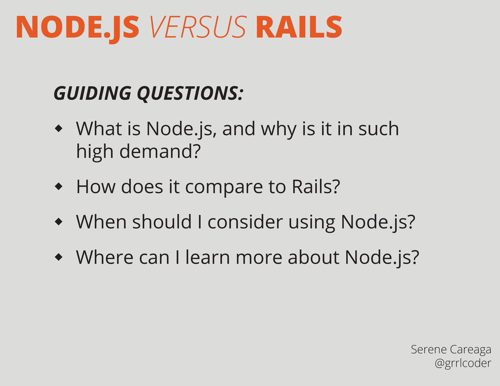 GUIDING QUESTIONS:  What is Node.js, and why i...
