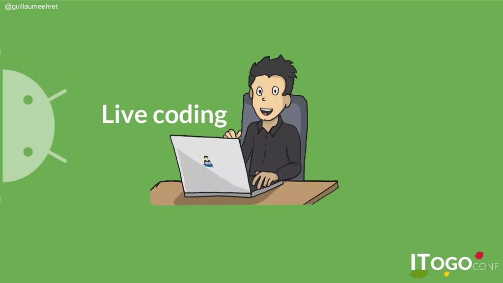 @guillaumeehret Live coding