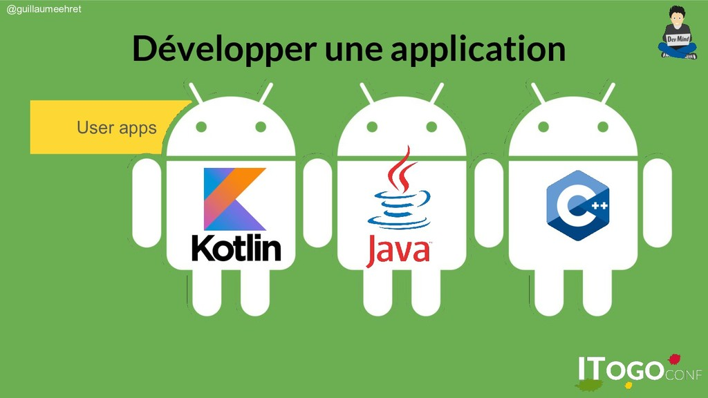 @guillaumeehret Développer une application User...