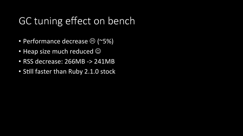 GC  tuning  effect  on  bench