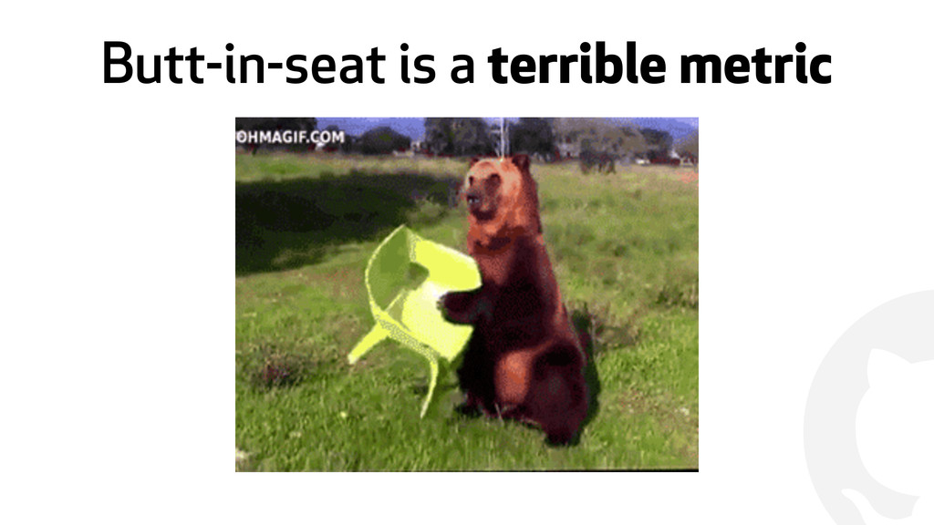 ! Butt-in-seat is a terrible metric