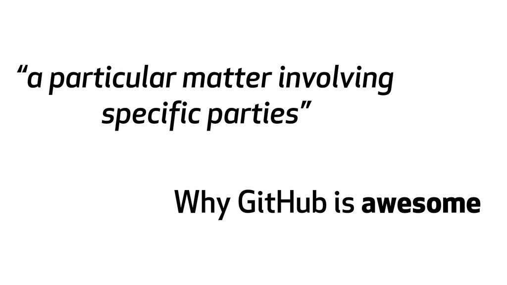 """""""a particular matter involving specific parties..."""