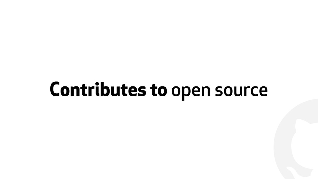 ! Contributes to open source