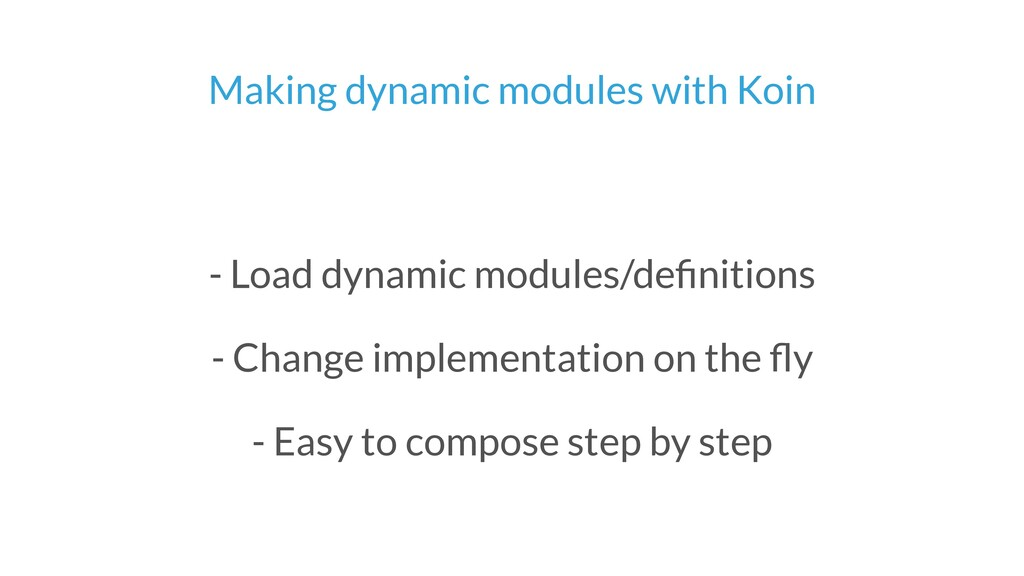Making dynamic modules with Koin - Load dynamic...