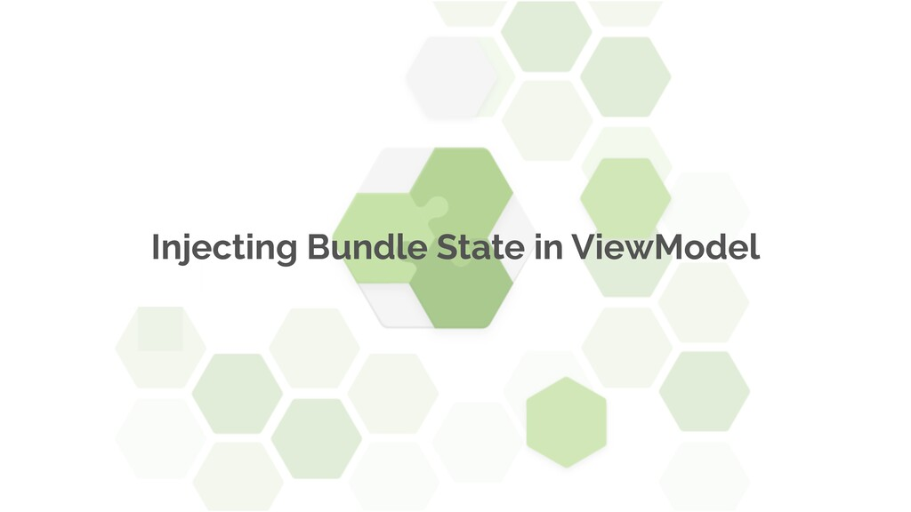 Injecting Bundle State in ViewModel