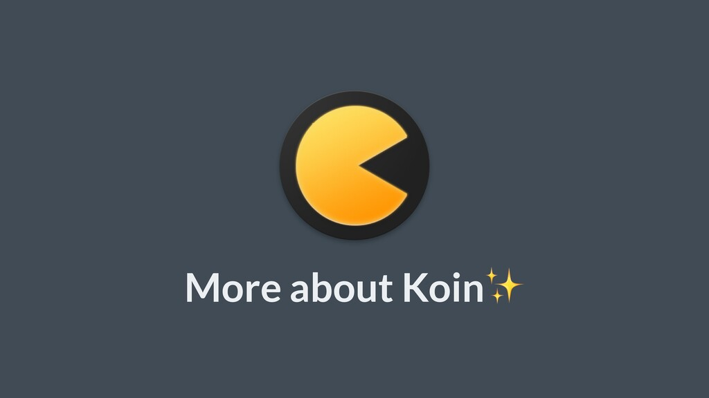 More about Koin✨