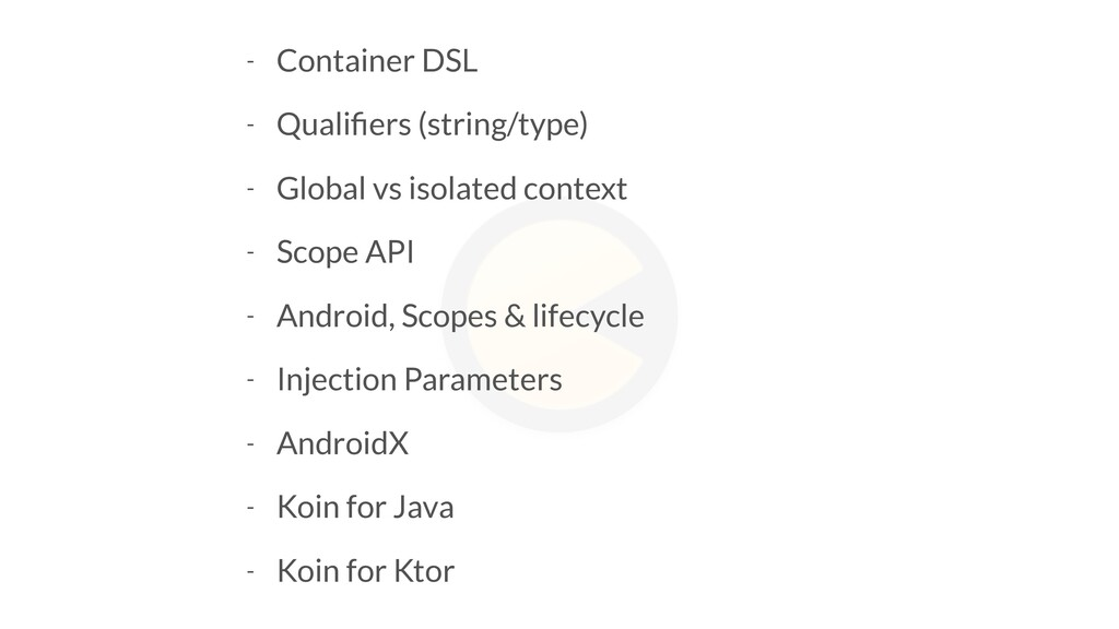 - Container DSL - Qualifiers (string/type) - Glo...
