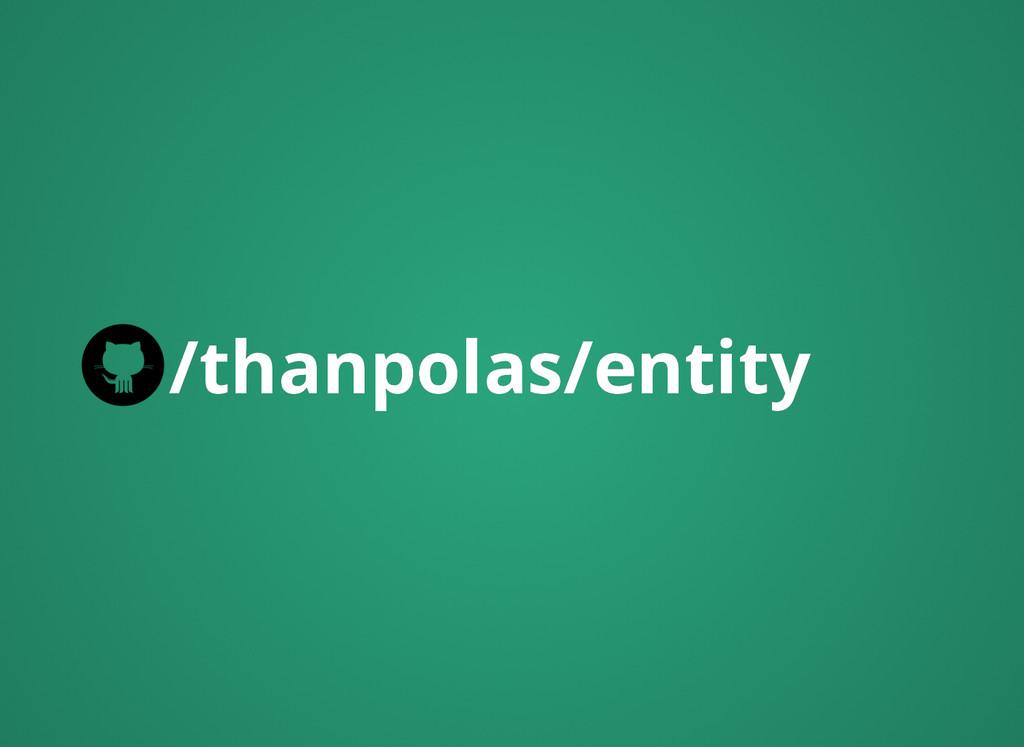 /thanpolas/entity /thanpolas/entity