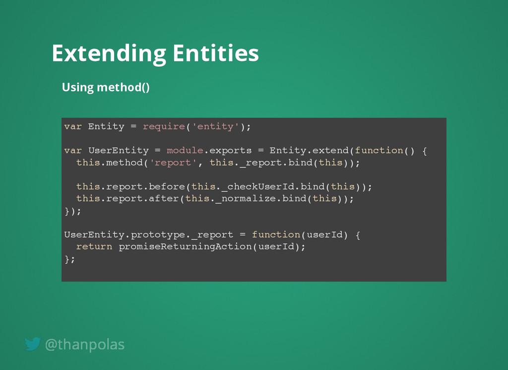 Extending Entities Extending Entities Using met...