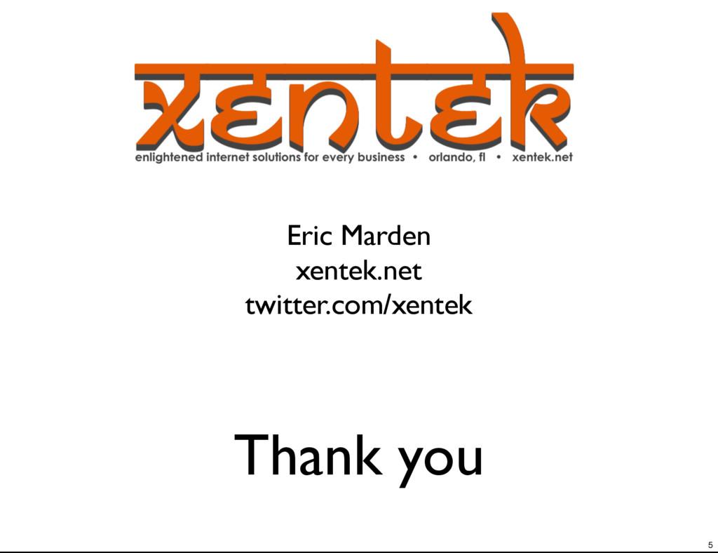 Thank you Eric Marden xentek.net twitter.com/xe...