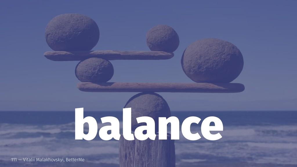 balance 111 — Vitalii Malakhovskyi, BetterMe