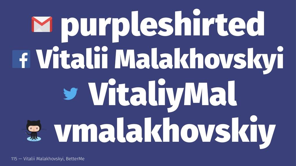 purpleshirted Vitalii Malakhovskyi VitaliyMal v...