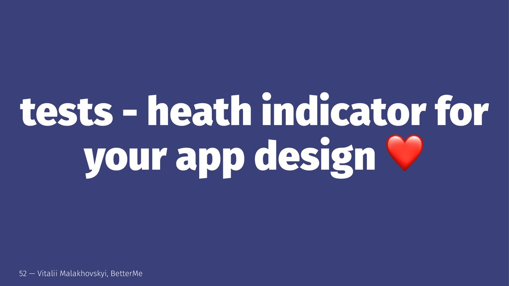 tests - heath indicator for your app design 52 ...