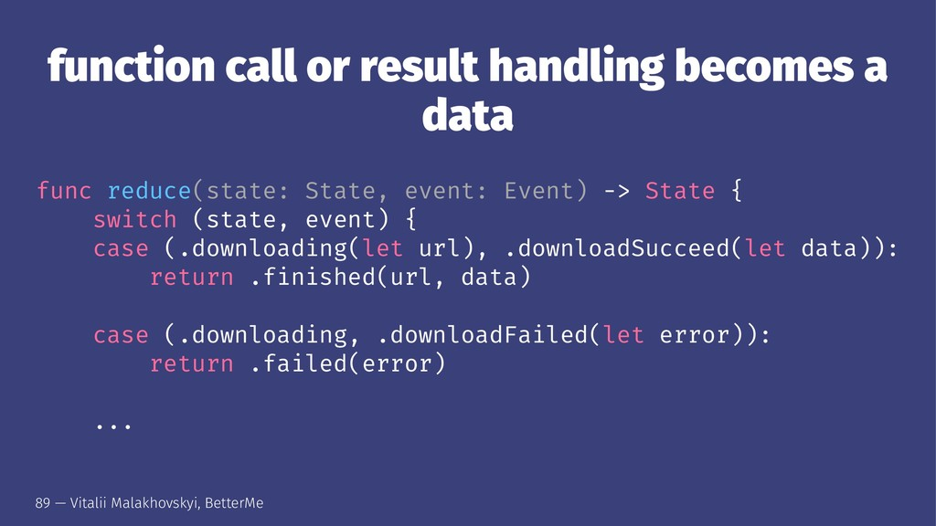 function call or result handling becomes a data...
