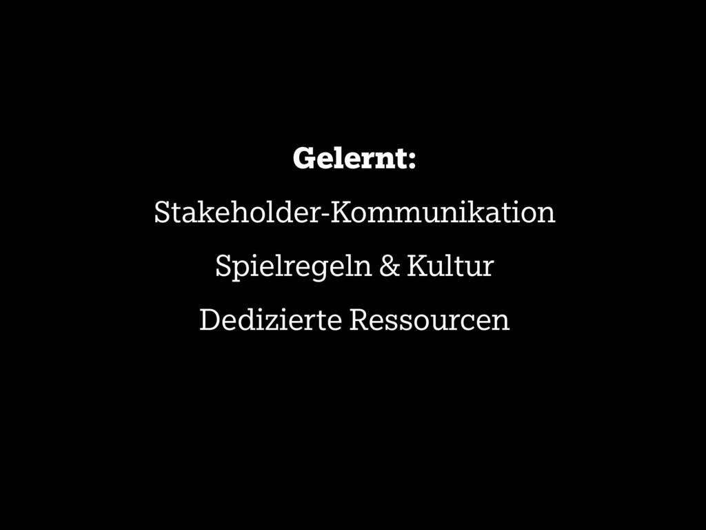 Gelernt: Stakeholder-Kommunikation Spielregeln ...