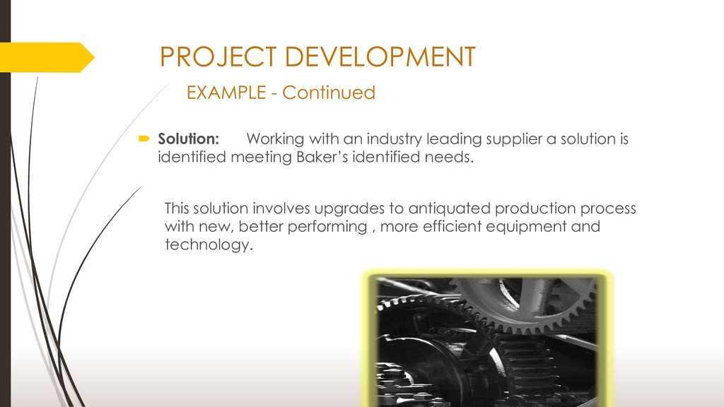 PROJECT DEVELOPMENT EXAMPLE - Continued  Solut...
