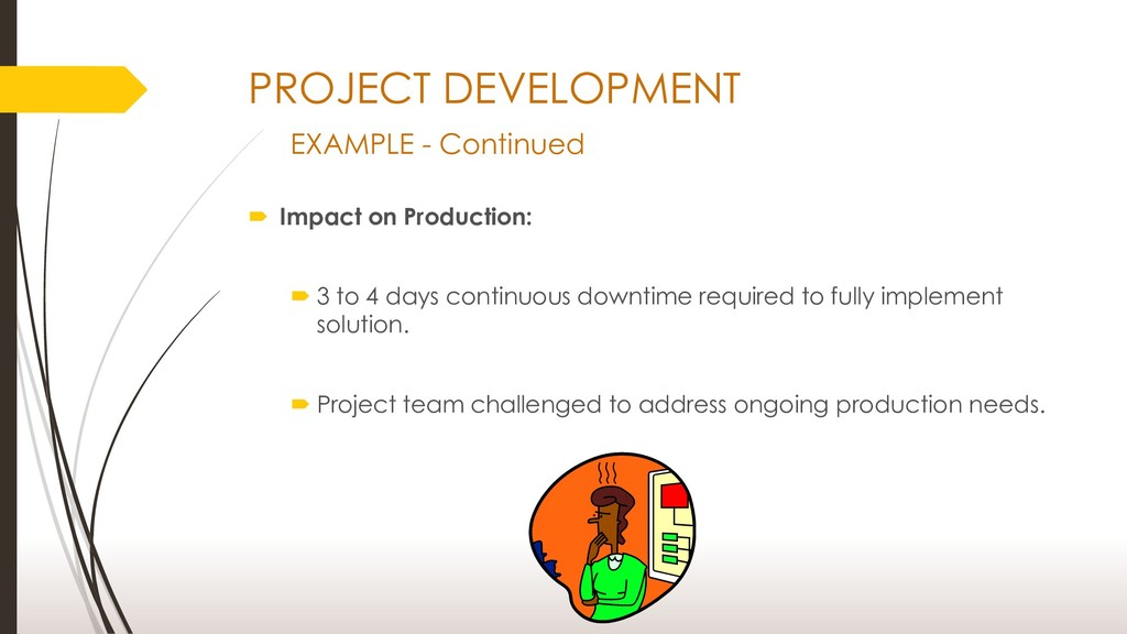 PROJECT DEVELOPMENT EXAMPLE - Continued  Impac...