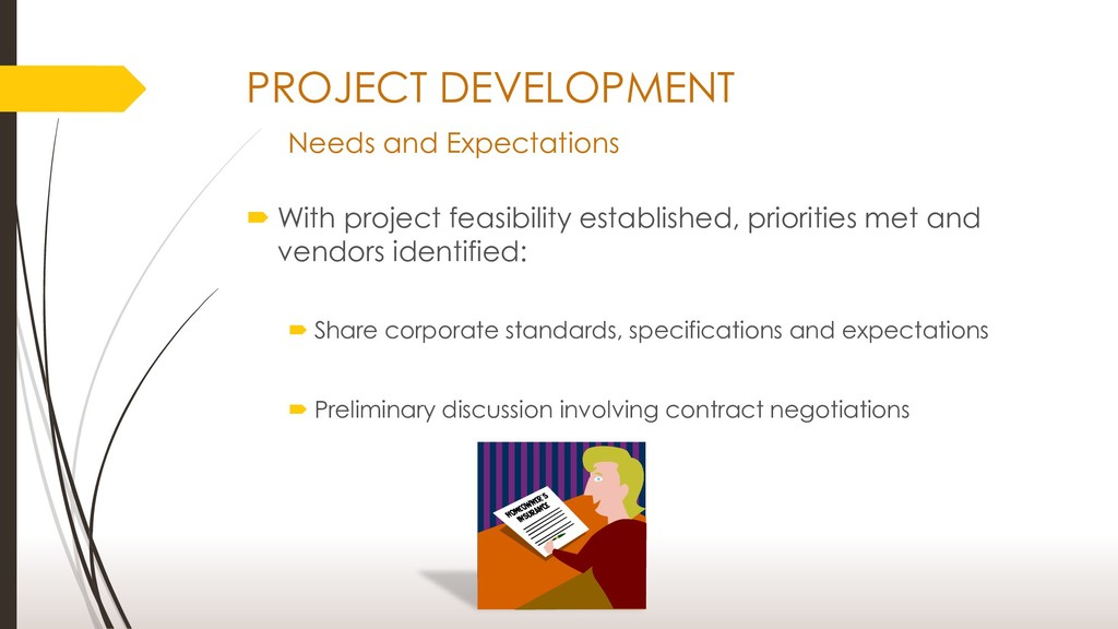 PROJECT DEVELOPMENT Needs and Expectations  Wi...