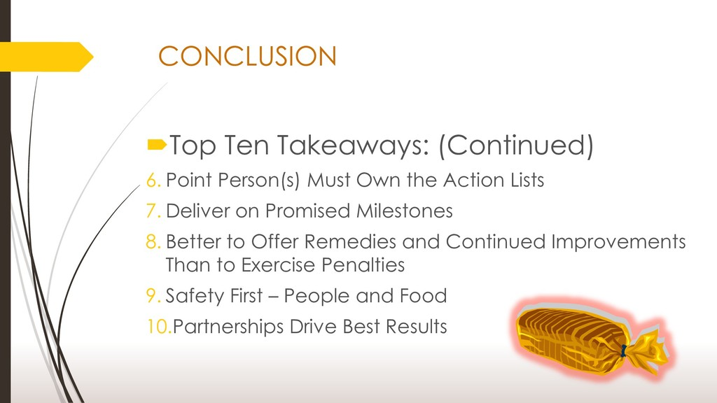 CONCLUSION Top Ten Takeaways: (Continued) 6. P...