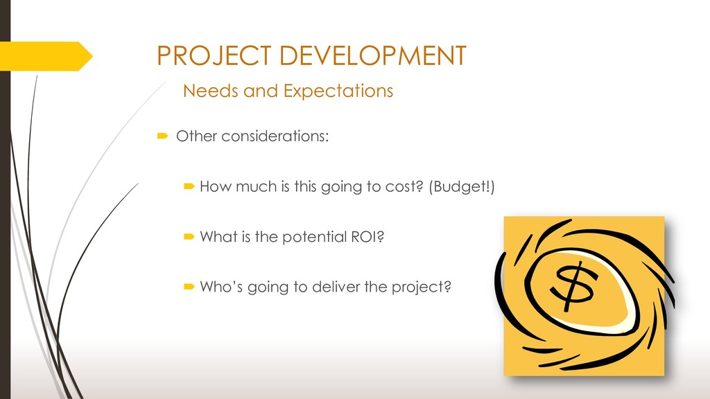 PROJECT DEVELOPMENT Needs and Expectations  Ot...