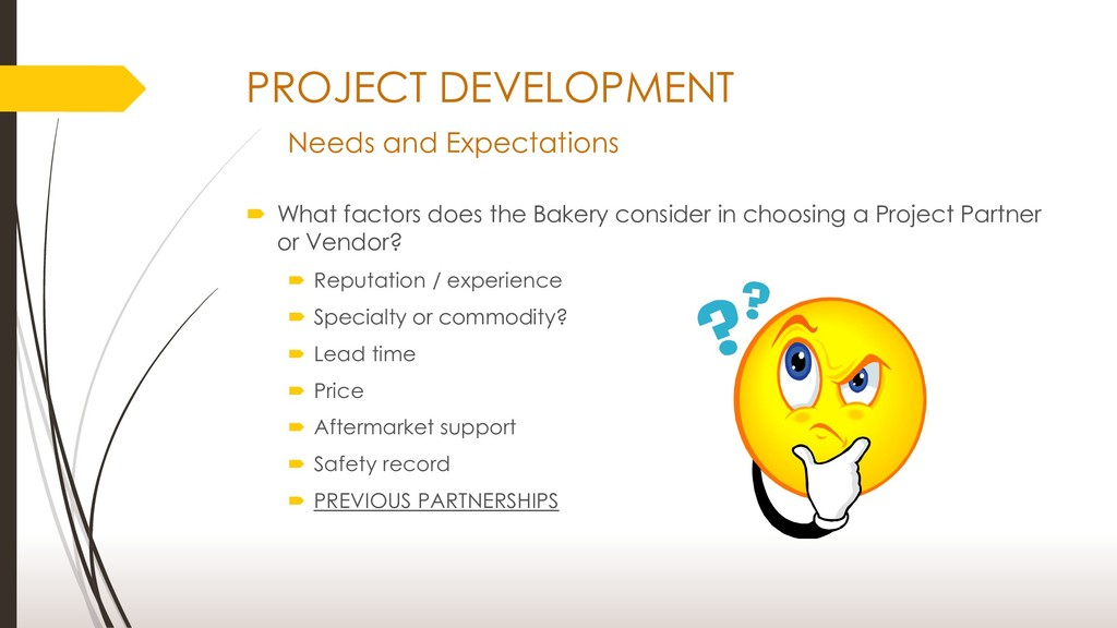 PROJECT DEVELOPMENT Needs and Expectations  Wh...