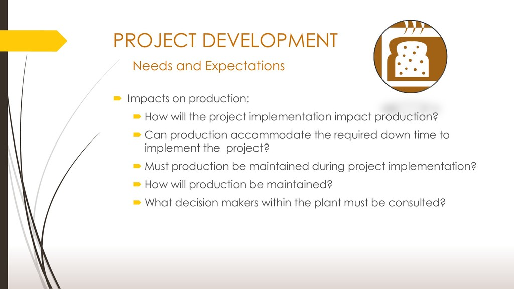 PROJECT DEVELOPMENT Needs and Expectations  Im...
