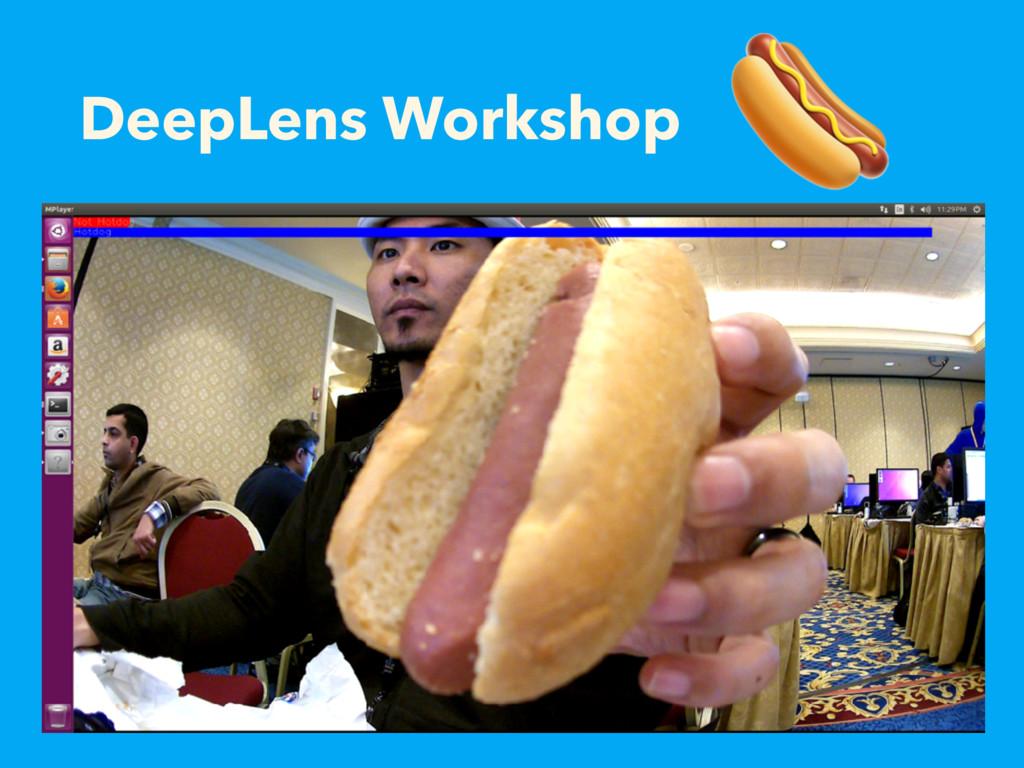 DeepLens Workshop