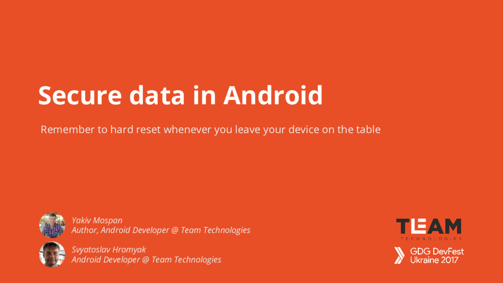 Secure data in Android Remember to hard reset w...