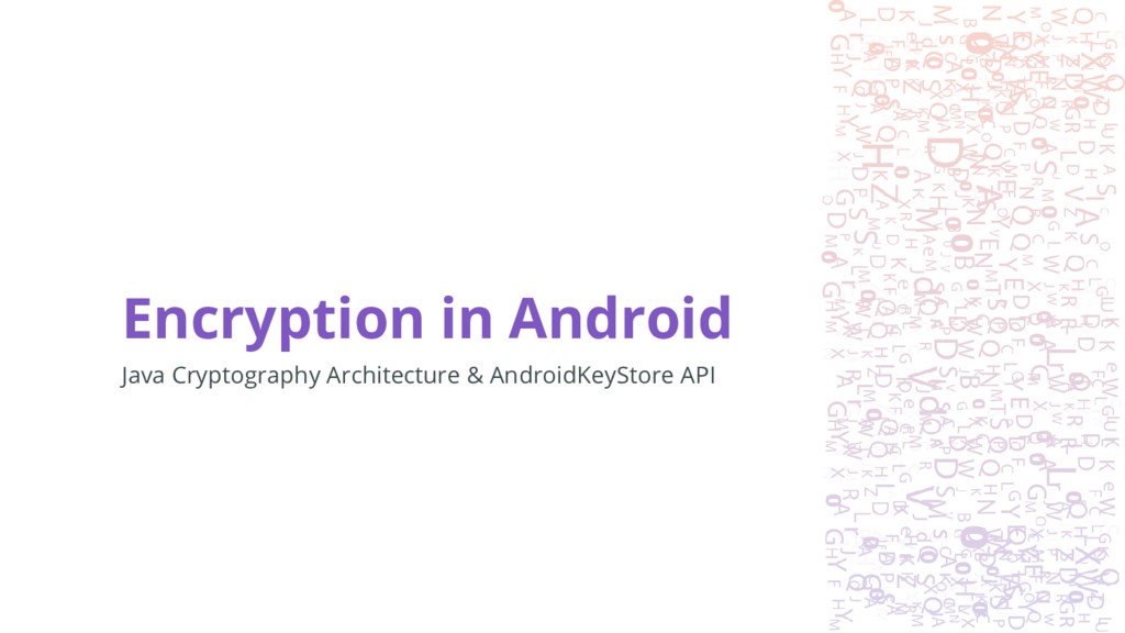 Encryption in Android Java Cryptography Archite...