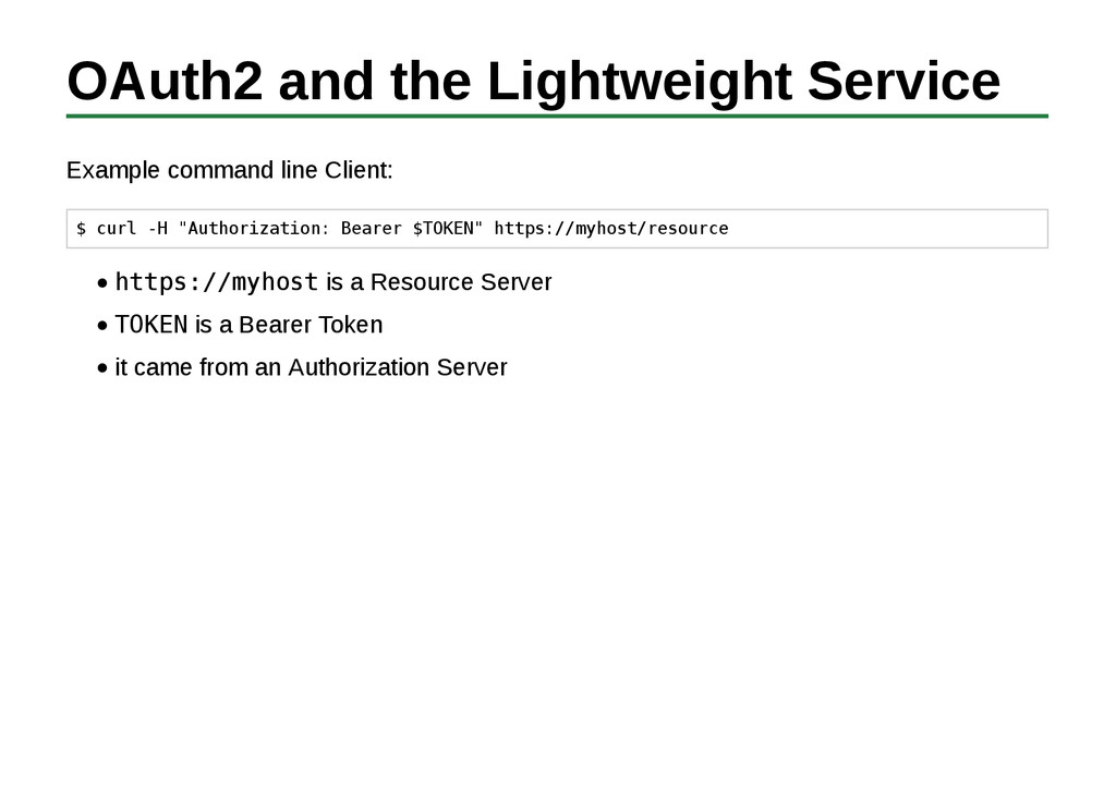 OAuth2 and the Lightweight Service Example comm...