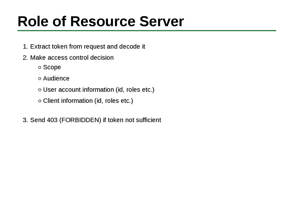 Role of Resource Server Extract token from requ...