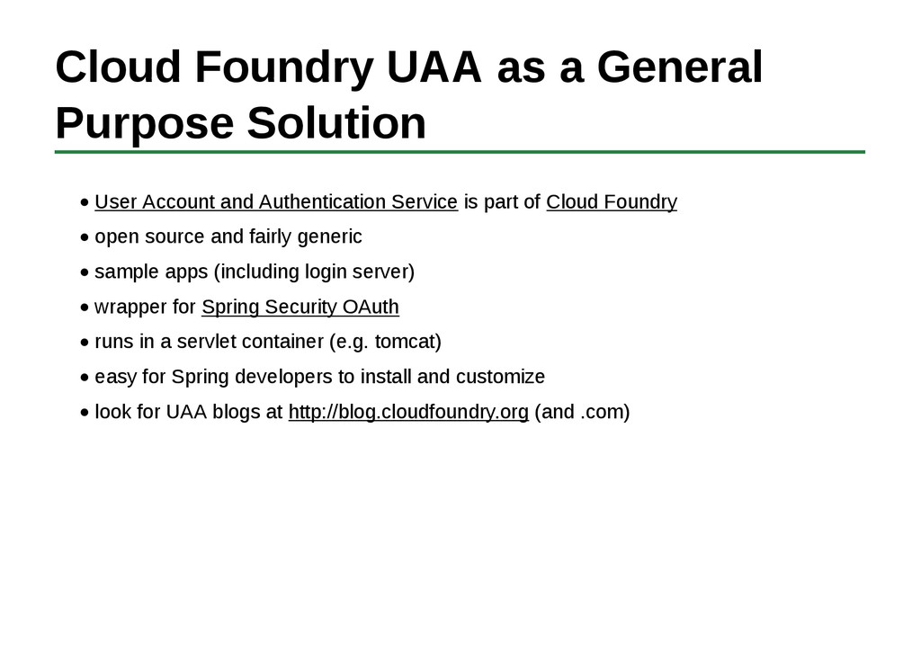 Cloud Foundry UAA as a General Purpose Solution...