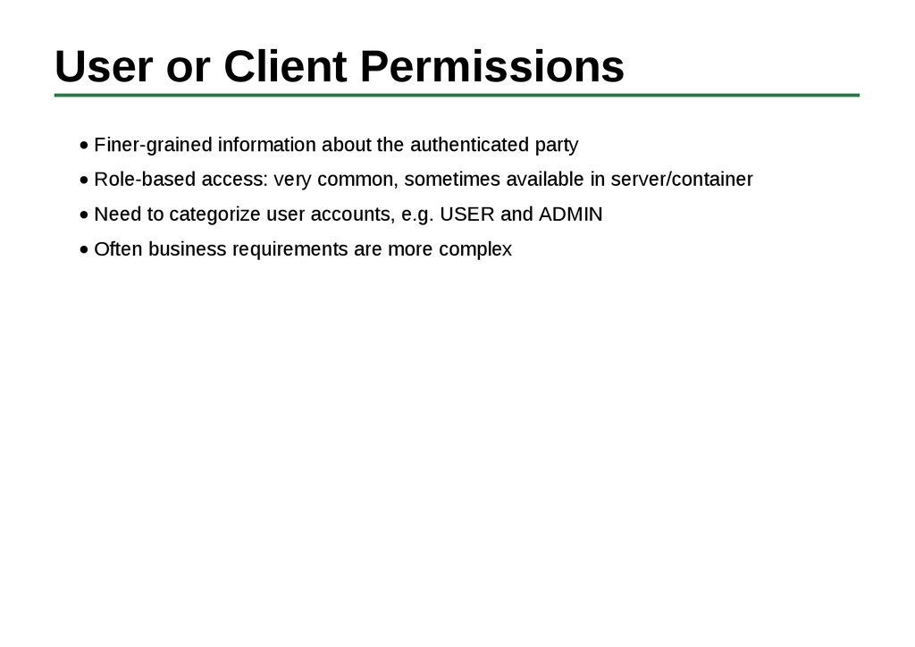 User or Client Permissions Finer-grained inform...