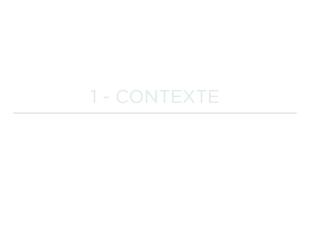 1 - CONTEXTE