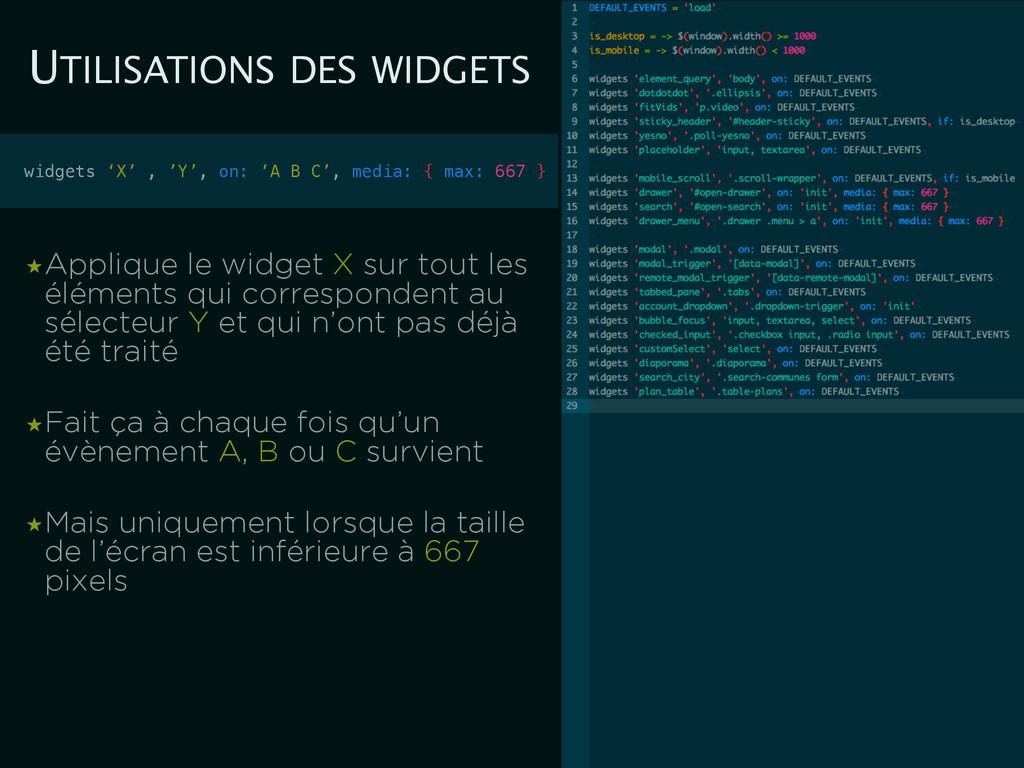 UTILISATIONS DES WIDGETS ★Applique le widget X ...