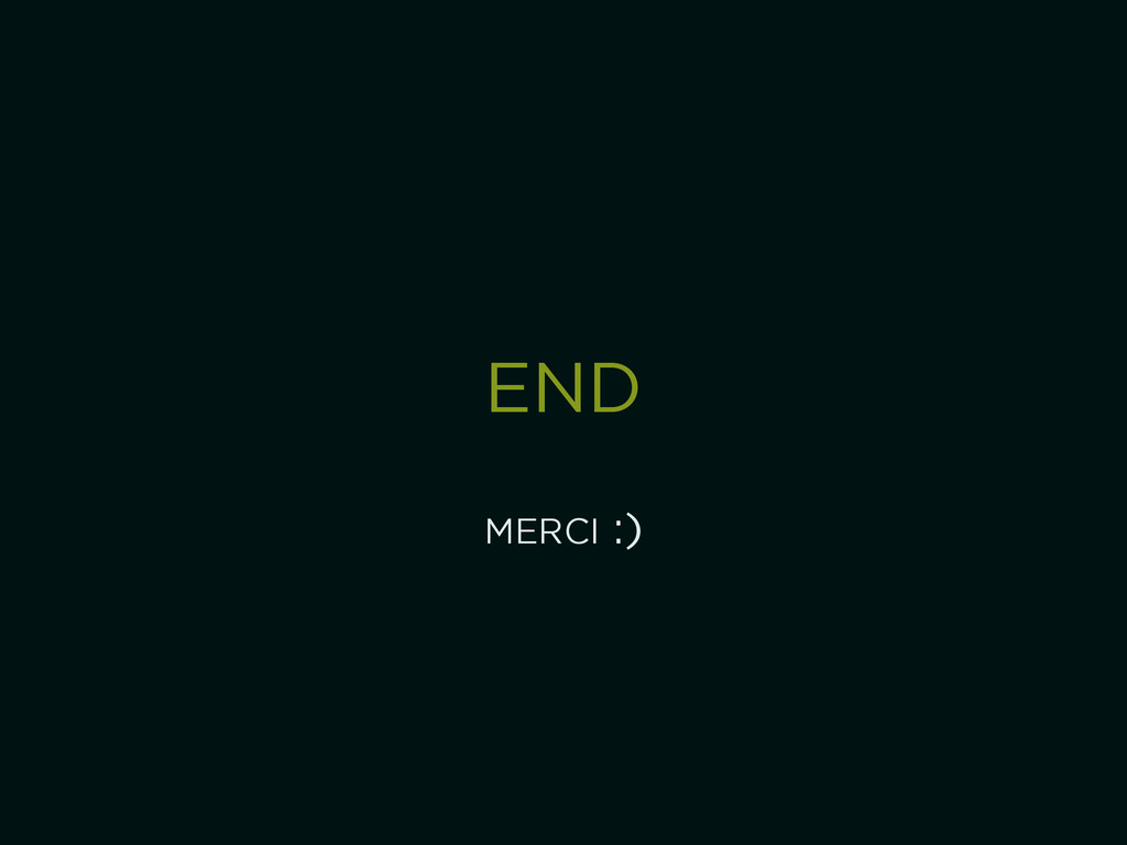 END ! MERCI :)