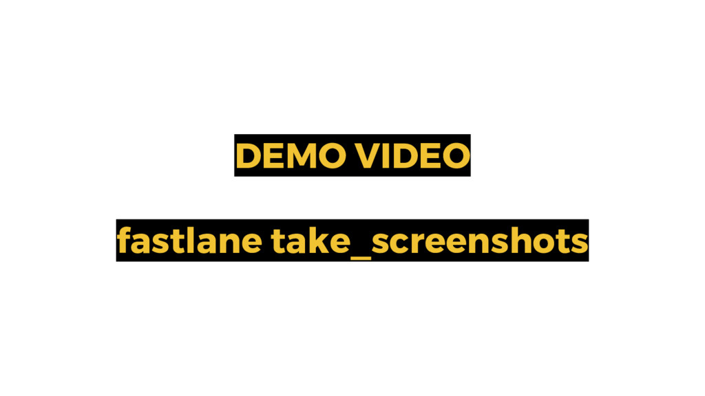 DEMO VIDEO fastlane take_screenshots 18