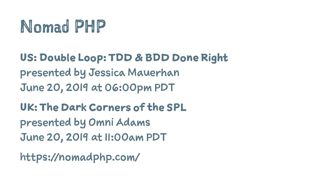 Nomad PHP US: Double Loop: TDD & BDD Done Right...