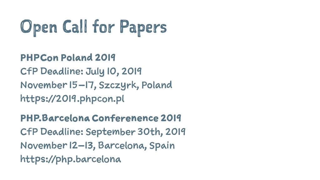 Open Call for Papers PHPCon Poland 2019 CfP Dea...