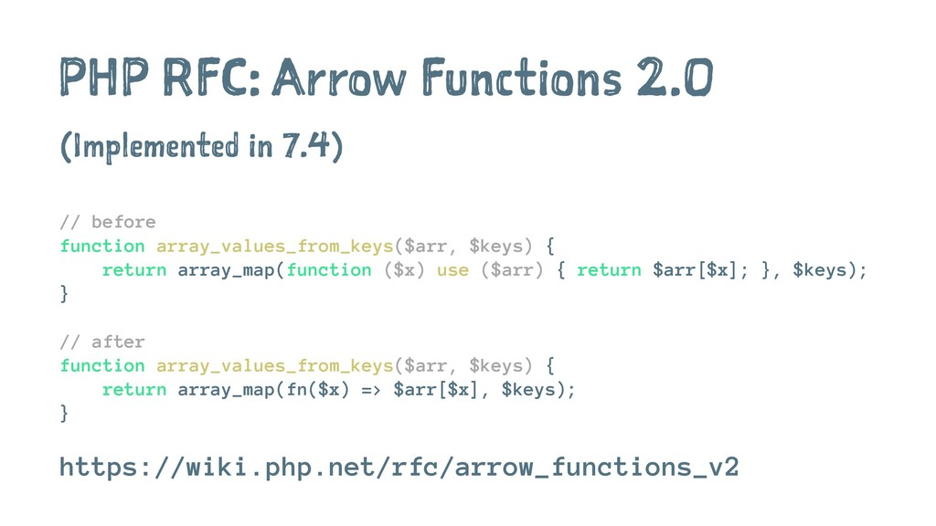 PHP RFC: Arrow Functions 2.0 (Implemented in 7....
