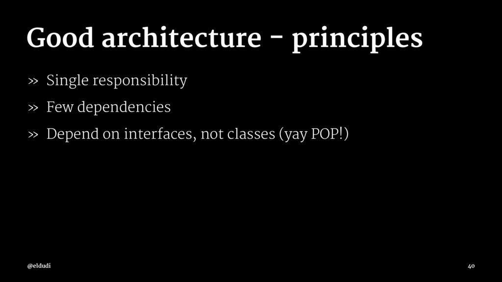 Good architecture - principles » Single respons...