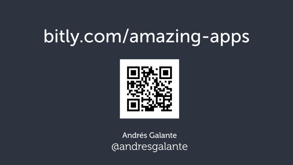 bitly.com/amazing-apps Andrés Galante @andresga...