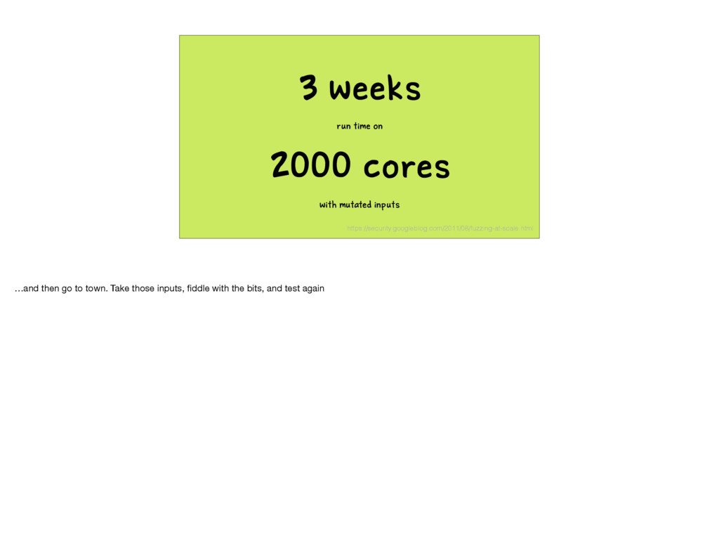 3 weeks run time on 2000 cores with mutated inp...