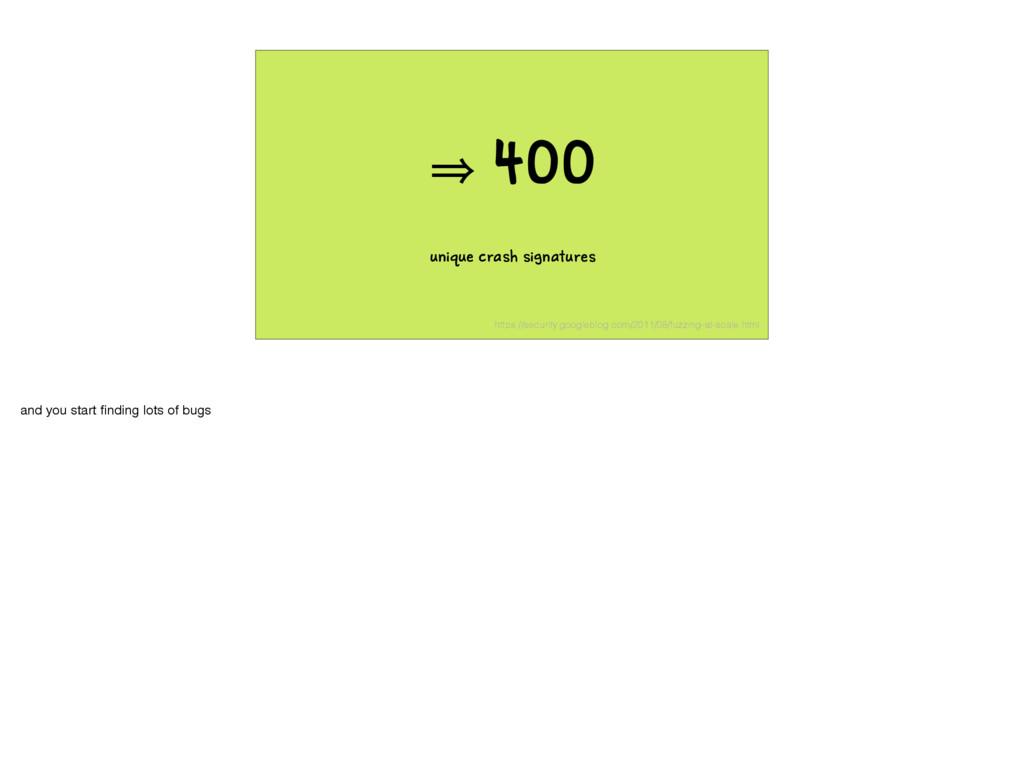 㱺 400 unique crash signatures https://security....