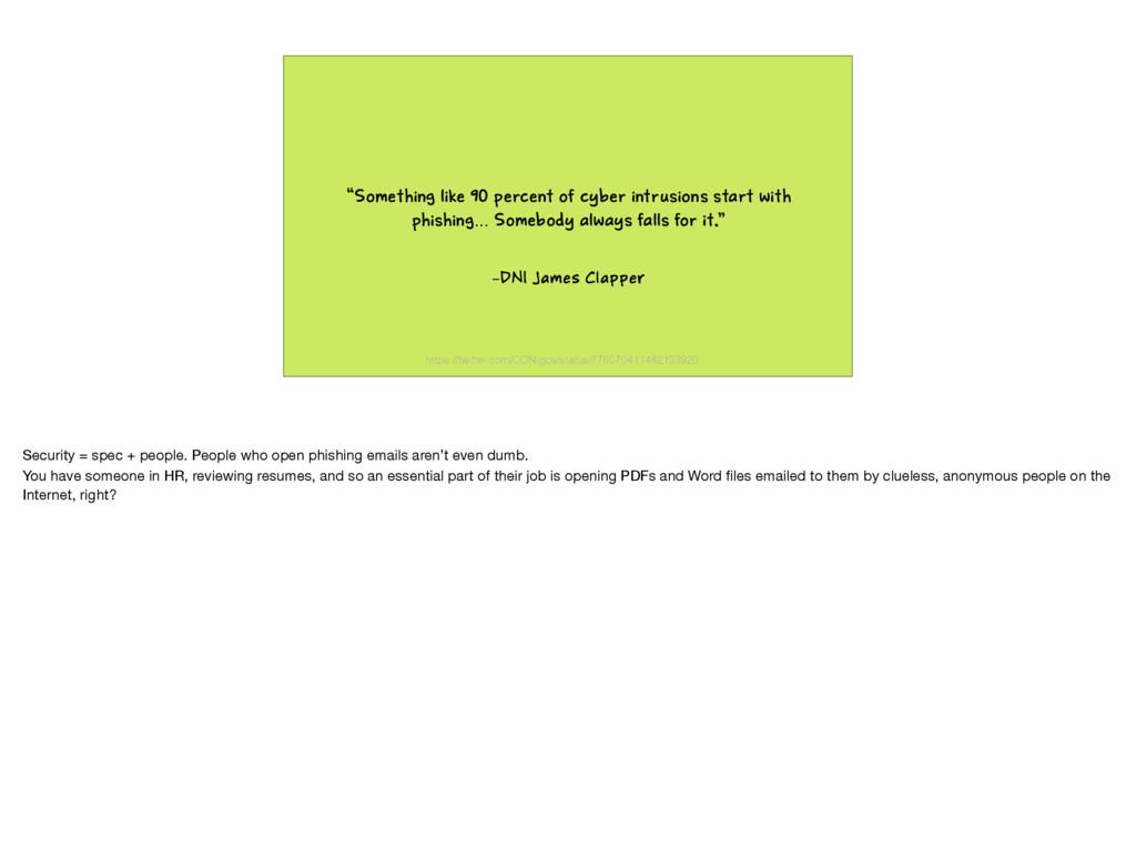 "–DNI James Clapper ""Something like 90 percent o..."