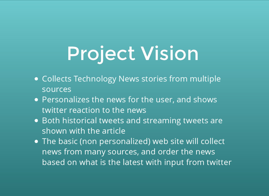 Project Vision Project Vision Collects Technolo...