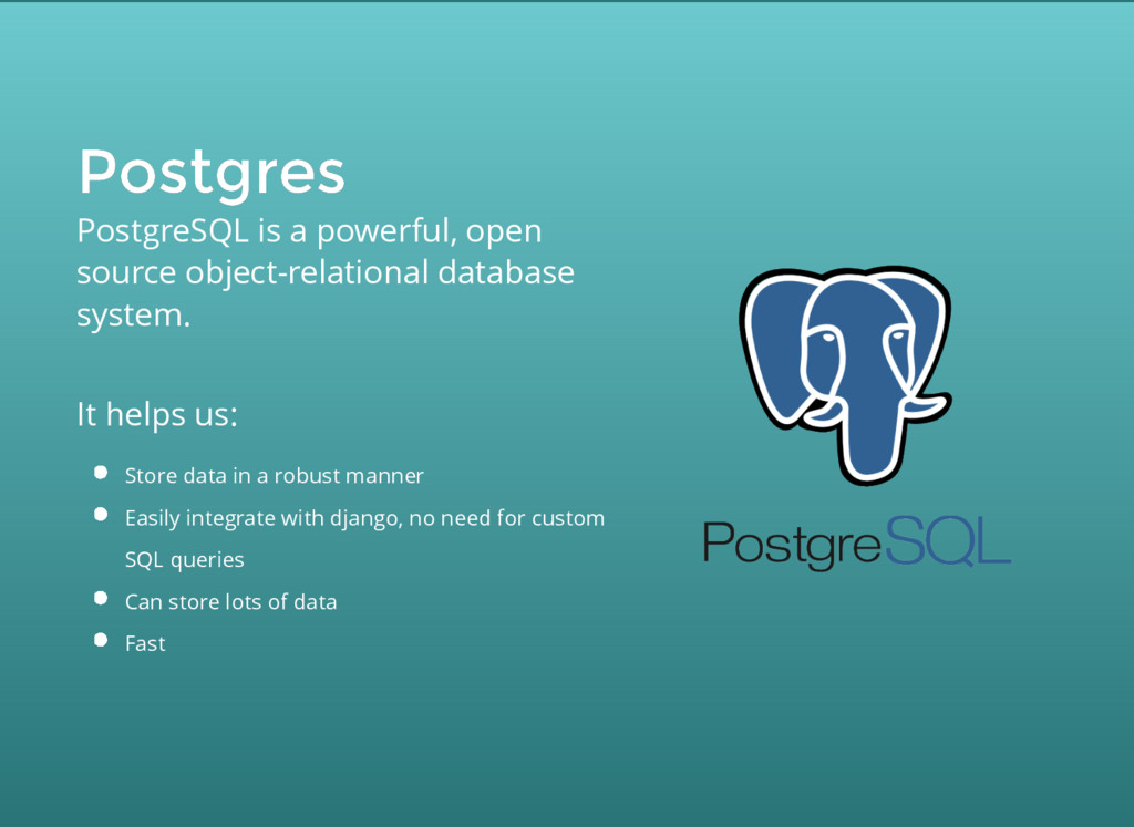 Postgres Postgres PostgreSQL is a powerful, ope...