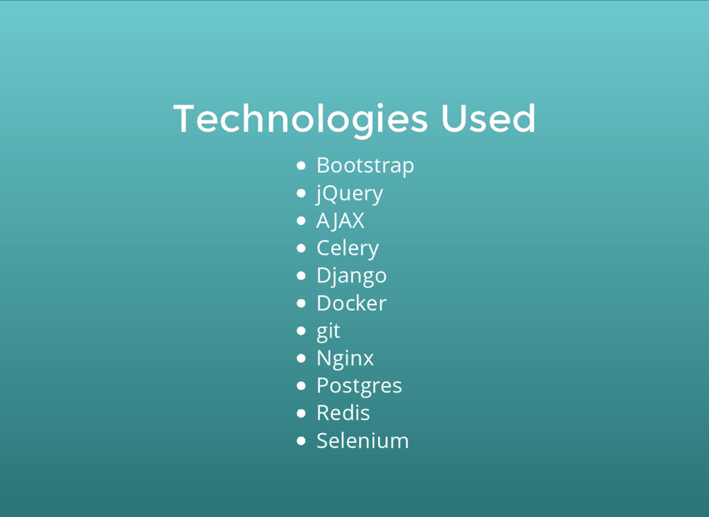 Technologies Used Technologies Used Bootstrap ...