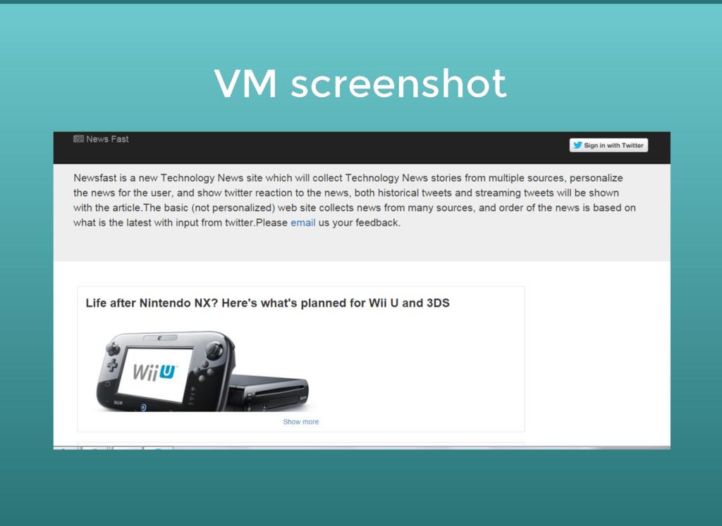 VM screenshot VM screenshot